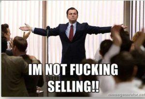 do not sell 300x204 Mi a véleményem a Bitcoin áreséséről?